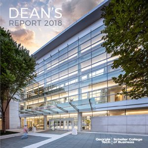 Scheller College of Business Dean's Report