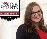 "Jasmine Howard (MBA 2020) was selected as one of Poets & Quants' ""2020 Best & Brightest MBAs""."